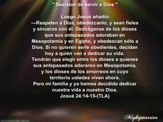 """JESUS PODEROSO GUERRERO: JOSUE 24:14-15 ~~~ """" DECISION DE SERVIR A DIOS """""""