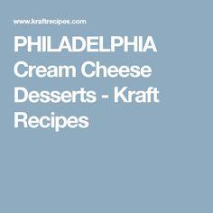 PHILADELPHIA Cream Cheese Desserts - Kraft Recipes
