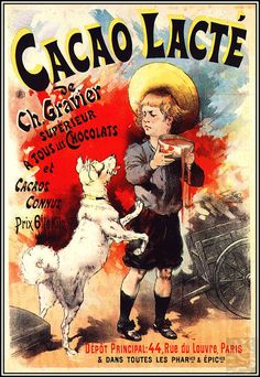 Cacao lacte, 1893 French Vintage Poster by Lucien Lefevre Vintage Advertising Posters, Vintage Advertisements, Vintage Posters, Food Advertising, Vintage Images, Pub Vintage, Vintage Candy, Vintage Tools, Vintage Stuff