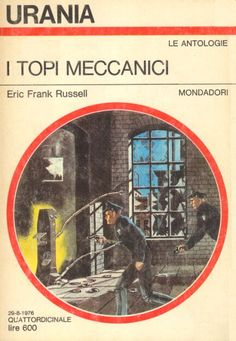 704  I TOPI MECCANICI 29/8/1976  LIKE NOTHING ON EARTH (1975)  Copertina di  Karel Thole   ERIC FRANK RUSSELL