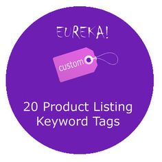 20 Product Keywords Tags   Get Found & Reach Your by EurekaGuides, $8.00