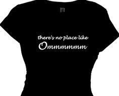 Yoga Fitness Clothing Women s Yoga Saying Message Yoga Top No place like  Ommmmm Ladies Meditation Yo c7976a72b2d