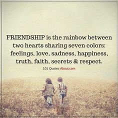 Quote Friendship Picture friendship is the rainbow between two hearts sharing seven Quote Friendship. Here is Quote Friendship Picture for you. Quote Friendship more than friends quotes quote friends friendship quotes. Friendship Love, Best Friendship Quotes, Friend Friendship, Bff Quotes, Best Friend Quotes, Happy Quotes, Positive Quotes, Funny Quotes, Thank You Friend Quotes