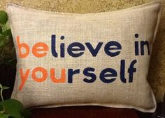BELIEVE Stenciled Burlap Pillow by BurlapPillowsEtc on Etsy