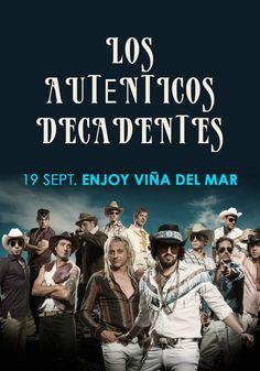Los Auténticos Decadentes - 19 de septiembre - Enjoy Viña del Mar