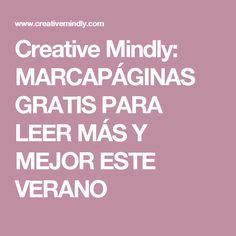 Creative Mindly: MARCAPÁGINAS GRATIS PARA LEER MÁS Y MEJOR ESTE VERANO