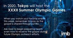 #Pray as the gospel is shared throughout Rio & for future Olympic outreach efforts