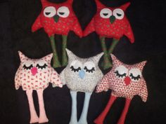 I made an owl for each of my 5, they were really easy to make, just 1 fat quarter for the body and scraps for the legs. felt for the eyes.