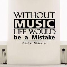 Friedrich Nietzsche Inspirational Music Quote Vinyl Sticker Wall Art
