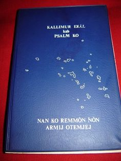 The New Testament with Psalms in Marshallese Language / Nan Ko Remmon Non Armij Otemjej Kallimur Ek Al kab Psalm Ko ilo Kajin Masrshall eo an Rainin
