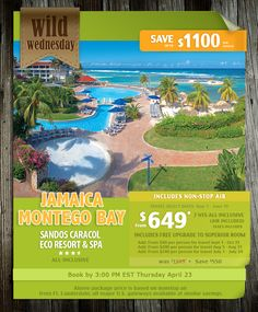 Wild Wednesday Jamaica, Montego Bay-7 nights all-inclusive w air from $649 For Details Contact taylormadetravel142@gmail.com  call 828-475-6227