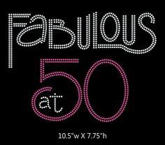 Fabulous at 50 Birthday iron on rhinestone transfer by GetTshirty, $12.00