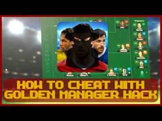 Golden Manager HACK - be the best ! - YouTube