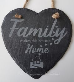 Family Make This House A Home, Hanging Heart Slate, House Warming Gift