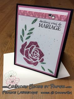 Stampin'Up!  Carte Mariage  Wedding Card  Thinlits Roseraie  Rose Garden Thlinlits  www.creationencreetpapier.com