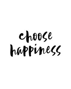 Choose Happiness Typography Typography Poster Motivational