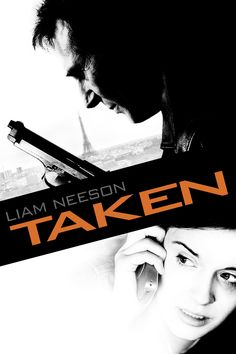 """""""Taken"""" - So very intense and a bit terrifying, but good movie, definitely worth it."""