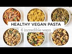 EASY VEGAN PASTA RECIPES ‣‣ 6 amazing ways! - YouTube