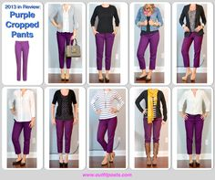 purple cropped pants with a variety of different shirts. Who knew they would be so versatile.