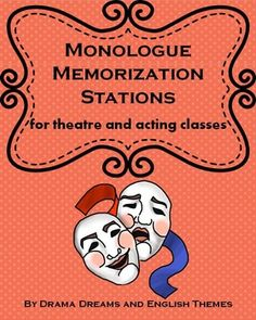 From Drama Dreams and English Themes, this product includes a lesson plan and assignment to assist students with monologue memorization. The lesson can easily be adapted to assist students with memorization in other classes as well. This lesson helps students explore different learning techniques and styles (chunking, aural, kinesthetic, intrapersonal, visual) while working on memorization in order to ultimately reflect and choose which learning style is most effective.The product includes a ...