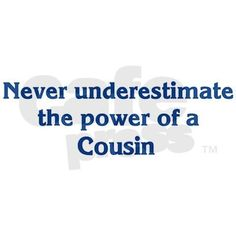 Cousins More Like Sisters Quotes. QuotesGram