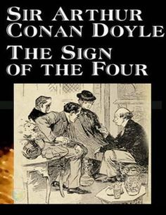 The sign of the four un clásico de Arthur Conan Doyle