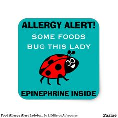 Food Allergy Alert Ladybug Stickers. Allergy Alert! Some foods bug this lady. Attach this sticker to medicine kits to let others know that epinephrine is inside. Kids allergy alerts.