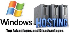 Window Hosting: Top Advantages and Disadvantages
