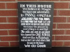 Hey, I found this really awesome Etsy listing at https://www.etsy.com/listing/265788091/in-this-house-we-do-geek-sign-harry