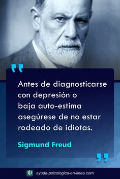 Sigmund Freud, Carl Jung, Freud Frases, Spanish Inspirational Quotes, Spiritual Messages, Psychology Quotes, Freud Psychology, Motivational Phrases, Magic Words