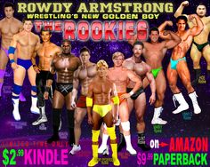 The #ROOKIES from  Rowdy Armstrong: Wrestling's New Golden Boy How #HOT are they?  How much do you want face them in a #Gay #Nude #ProWrestling match? Which #Wrestler is your favorite?