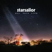 Starsailor - All This Life (Lossless, 2017)