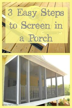 Screen Your Porch in 3 Easy Steps . 3 Easy Steps to Screen in a Porch