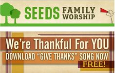 Free Give Thanks song download from Seeds Family Worship | Money Saving Mom®