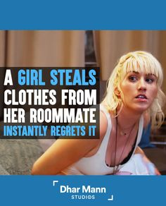 A Girl Steals Clothes From Her Roommate, Instantly Regrets It  | Dhar Mann. You should always treat people the way you'd want to be treated. For more motivational videos, visit DharMann.com #DharMann You Ruined Me, Social Media Company, Motivational Videos, Treat People, Skinny Girls, Roommate, Life Tips, Regrets, Super Powers
