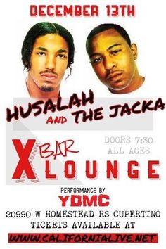 12/13 New Location(XBar) ALL AGES- Text 5102569863 for Tix - Jacka,Husalah of Mob figaz,YDMC,Lifted Souls,Different Dope - 7:30pm
