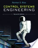 Download eBooks Control Systems Engineering  7th Edition (PDF, ePub, Mobi) by Norman S. Nise Read Full Online