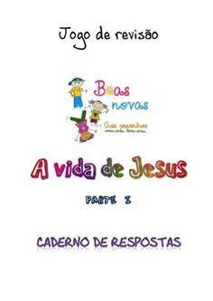 Caderno de respostas vida de jesus Kids Church, Words, Kids Ministry, Review Games, Bible Questions And Answers, Sunday School, Horse, Children Church