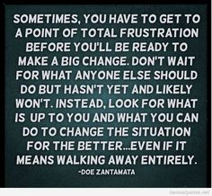 picture quotes about life change | Top life changes quotes for you all, be the change you want in life!