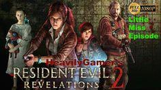 Resident Evil Revelations 2 Little Miss Full Episode (PC) Gameplay Walkt...