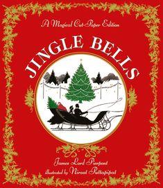 Jingle Bells: A Magical Cut-Paper Edition illustrated by Niroot Puttapipat #kidlit #jinglebells #christmas