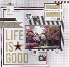 Life Is Good - Scrapbook.com