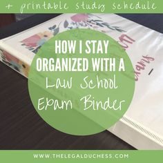 Want to be ready for law school finals? Check out how I stay organized with an exam binder! + FREE Printable Study Schedule to help you prepare!