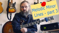 Melodic Minor Lines - part 3
