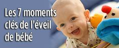 Depuis la poussée de ses premières dents jusqu'au problème du pouce, l'éveil de bébé est plein de mystères. Voici les meilleurs conseils pour vous guider dans ce moment crucial de sa croissance.