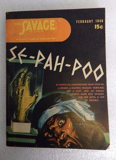 Doc Savage February 1946 Pulp Magazine featuring Se-Pah-Poo