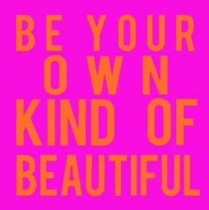 Be Your own Kind of Beautiful Spirit Quotes, Me Quotes, Motivational Quotes, Inspirational Quotes, Be Your Own Kind Of Beautiful, You Are Beautiful, Beautiful Life, Different Quotes, Beauty Quotes