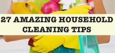 27 Amazing Home & Laundry Cleaning Tips