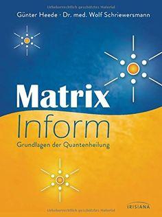 Matrix Inform: Grundlagen der Quantenheilung von Günter H... http://www.amazon.de/dp/3424152978/ref=cm_sw_r_pi_dp_FCcoxb1JVFNPB