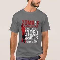 Shop Funny Zombie Apocalypse Grunge Tshirt for Gamers created by raindwops. Personalize it with photos & text or purchase as is! Grunge, Zombie T Shirt, Gamer Humor, Nerd Gifts, Gamer T Shirt, S Quote, Tshirt Colors, Funny Tshirts, Fitness Models